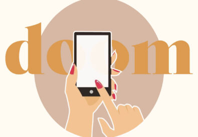 Hands scrolling through phone with red nails. Behind the phone is the word doom written in orange, with a grey oval behind on a cream background.